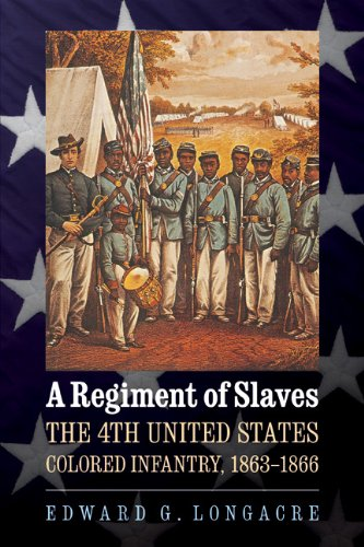 Cover of A Regiment of Slaves by Edward Longacre, a book of African-American history about the Civil War